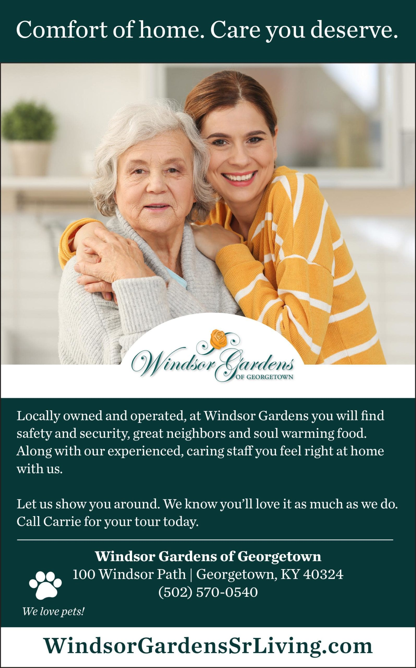 Comfort of home. Care you deserve
